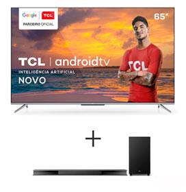 Smart TV TCL LED Ultra HD 4K 65 Android TV Wi-Fi - 65P715 + Soundbar Ray Danz TCL com 3.1 Canais, 540W - TS9030